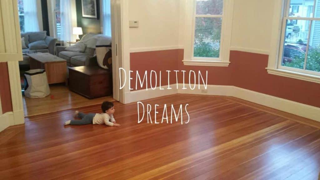 Demolition Dreams