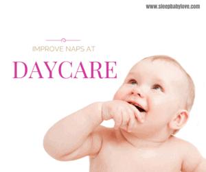 Improve Naps at Day Care